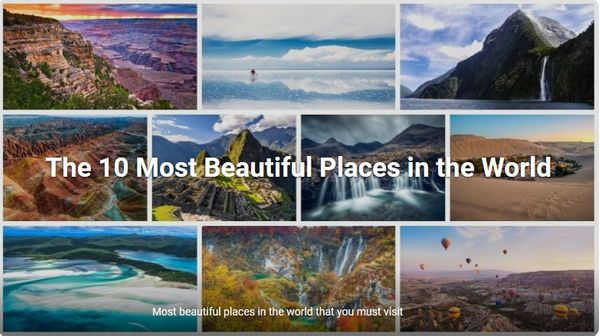 The Top 10 most beautiful places in the world